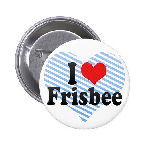 I Love Frisbee 2 Inch Round Button