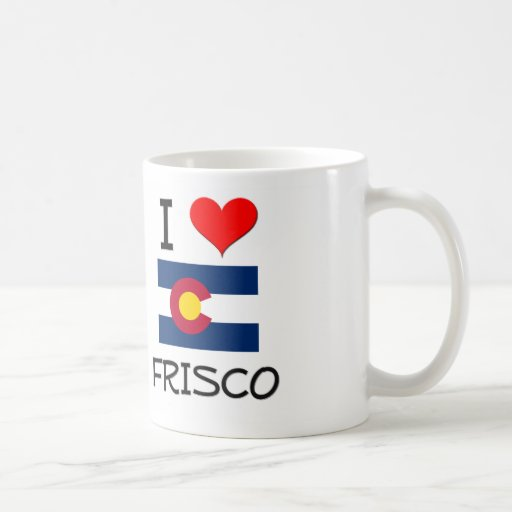 I Love FRISCO Colorado Mug