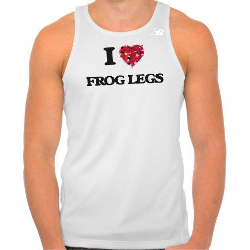 I love Frog Legs T-shirts Tank Tops, Tanktops Shirts