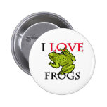 I Love Frogs 2 Inch Round Button