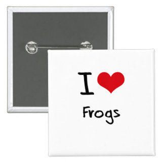 I Love Frogs Button