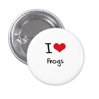 I Love Frogs Pinback Button