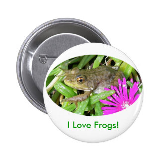 I Love Frogs! Cards, Shirts & Gift Items Pin