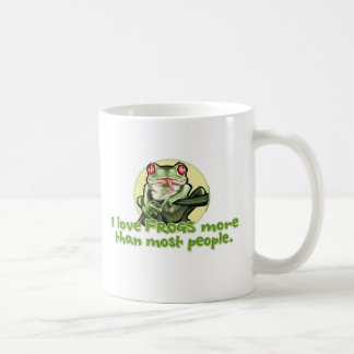 I Love Frogs More Than Most People. Mug