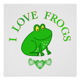 I Love Frogs Poster