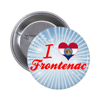 I Love Frontenac, Missouri Pins