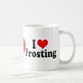 I Love Frosting Coffee Mug