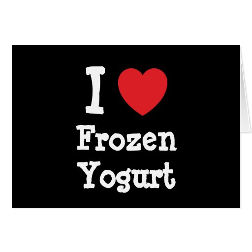 I love Frozen Yogurt heart T-Shirt Card