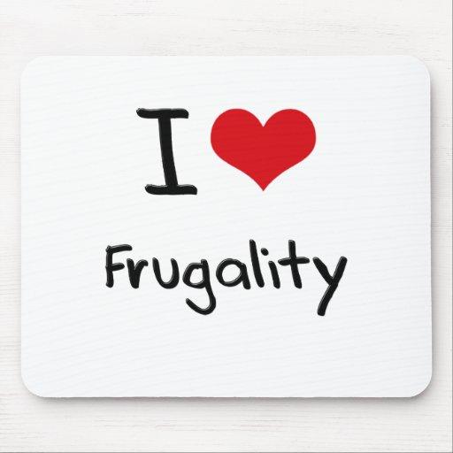 I Love Frugality Mousepad