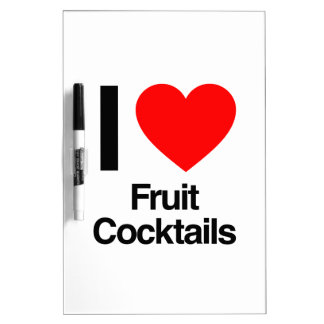 i love fruit cocktails dry erase whiteboard