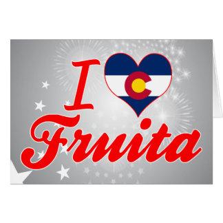 I Love Fruita, Colorado Greeting Card