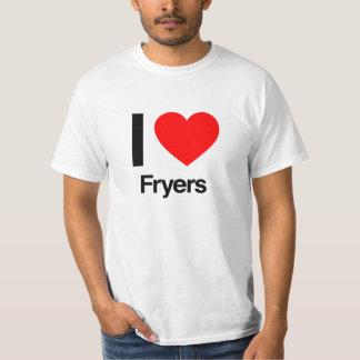 i love fryers T-Shirt