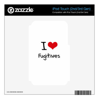 I Love Fugitives iPod Touch 2G Skin