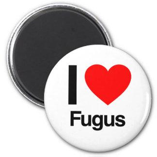 i love fugus fridge magnet