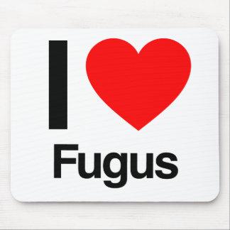 i love fugus mouse pad