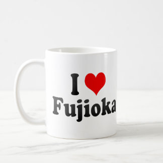 I Love Fujioka, Japan Classic White Coffee Mug
