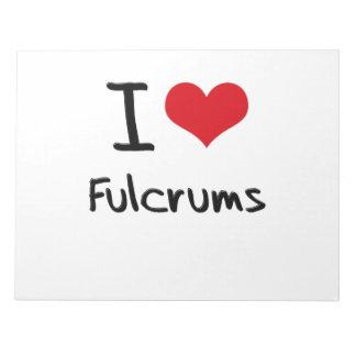 I Love Fulcrums Memo Note Pad