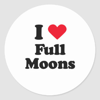 I love full moons classic round sticker