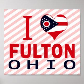I love Fulton, Ohio Poster