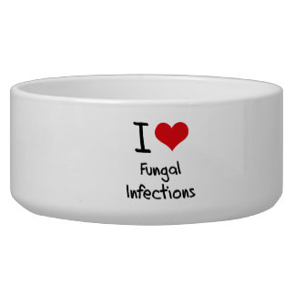 I Love Fungal Infections Pet Food Bowls