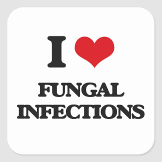 I love Fungal Infections Square Sticker