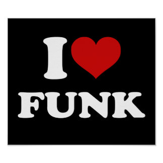 I Love Funk Poster