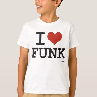 I LOVE FUNK T-Shirt