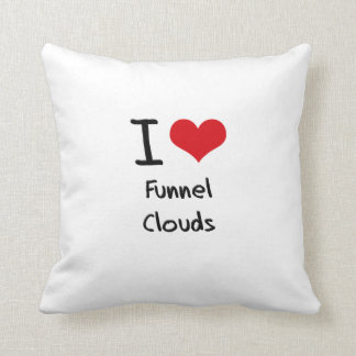 I Love Funnel Clouds Pillow