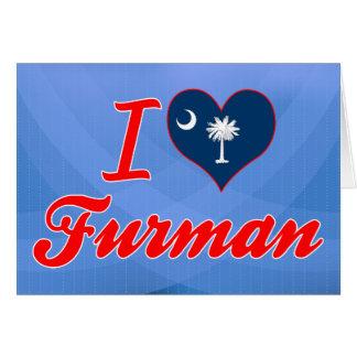I Love Furman South Carolina Greeting Card