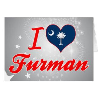 I Love Furman South Carolina Card