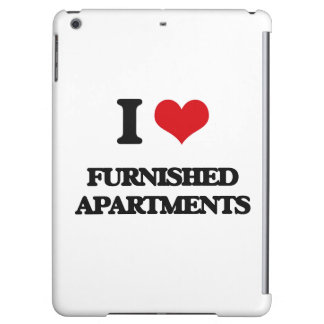 I love Furnished Apartments Cover For iPad Air