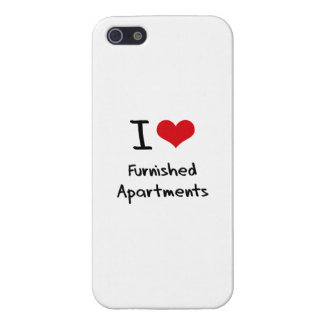 I Love Furnished Apartments Cover For iPhone 5/5S