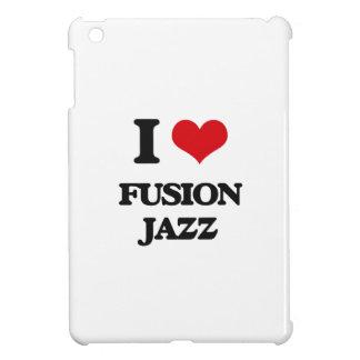 I Love FUSION JAZZ Cover For The iPad Mini