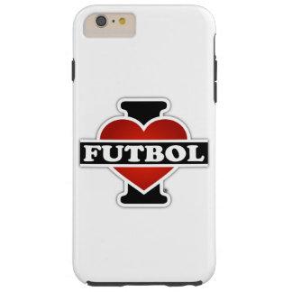 I Love Futbol Tough iPhone 6 Plus Case