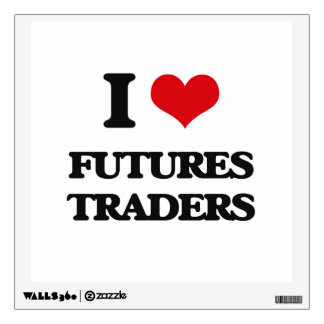 I love Futures Traders Wall Decals