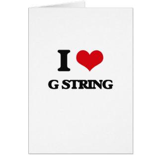 I love G String Greeting Cards