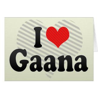 I Love Gaana Greeting Card