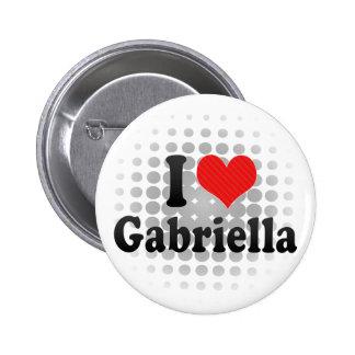 I Love Gabriella Button