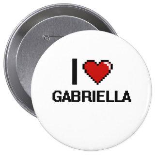 I Love Gabriella Digital Retro Design 4 Inch Round Button