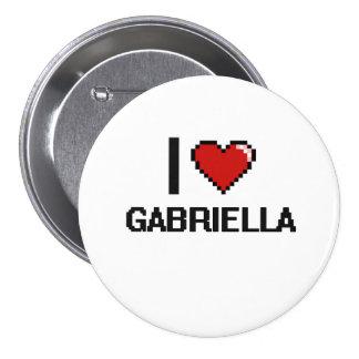 I Love Gabriella Digital Retro Design 3 Inch Round Button