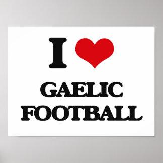 I Love Gaelic Football Poster