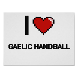 I Love Gaelic Handball Digital Retro Design Poster