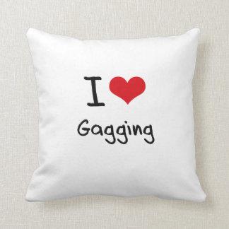 I Love Gagging Pillow