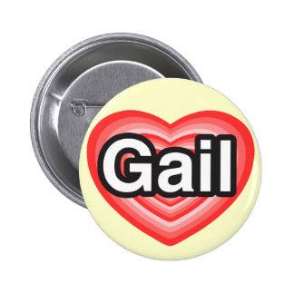 I love Gail. I love you Gail. Heart Button