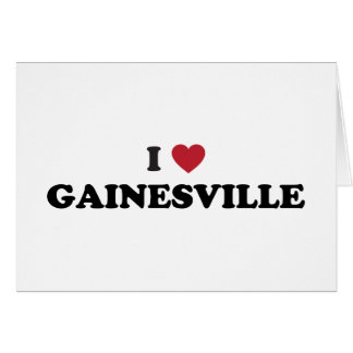 I Love Gainesville Florida Greeting Card