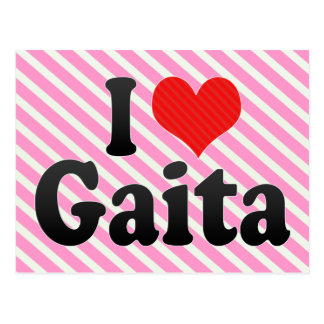 I Love Gaita Postcard