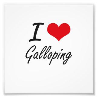 I love Galloping Photo Print