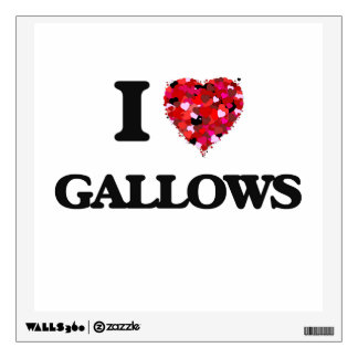 I Love Gallows Wall Stickers