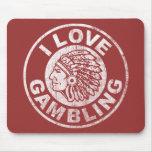 I Love Gambling Mouse Pad