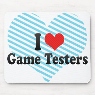 I Love Game Testers Mousepads